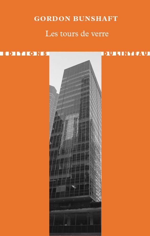 à paraître - Les tours de verre - Gordon Bunshaft