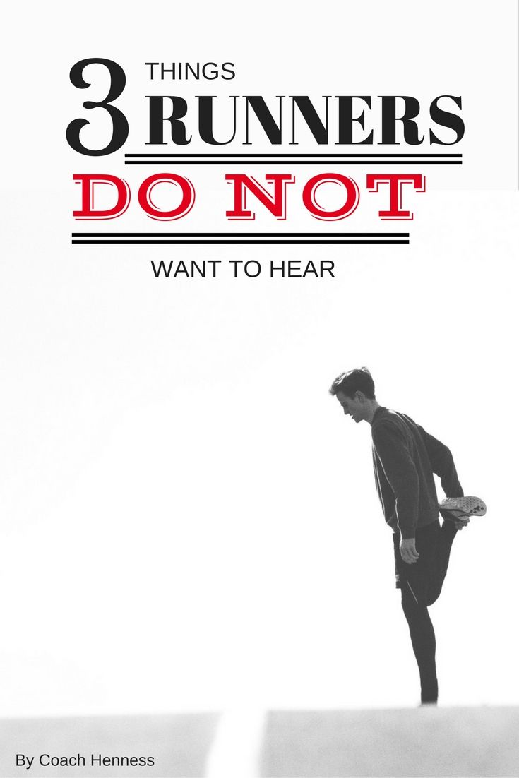 3 Things Runners DO NOT Want to Hear (but they need too)! From TigerTailUSA and Coach Henness
