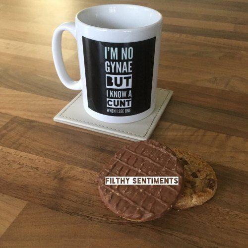 I'm no gynae... mug - All things profanity, cheeky & funny! Check out www.filthysentiments.co.uk  Swear mug, sweary mug, funny mug.