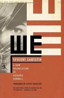 We by Yevgeny Zamyatin http://www.bookscrolling.com/the-best-dystopian-books-of-all-time/