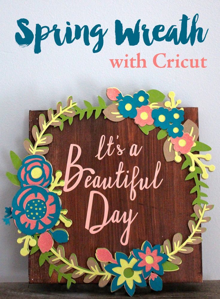 Spring Wreath Sign with Cricut. Using cardstock, wood and vinyl to create an easy decor idea to bring Spring to your mantel. Simple DIY tutorial to add to your Spring Crafts.
