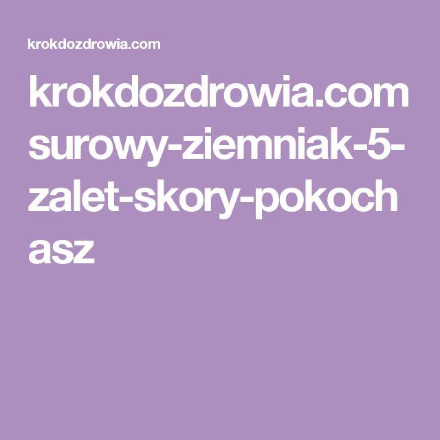 krokdozdrowia.com surowy-ziemniak-5-zalet-skory-pokochasz