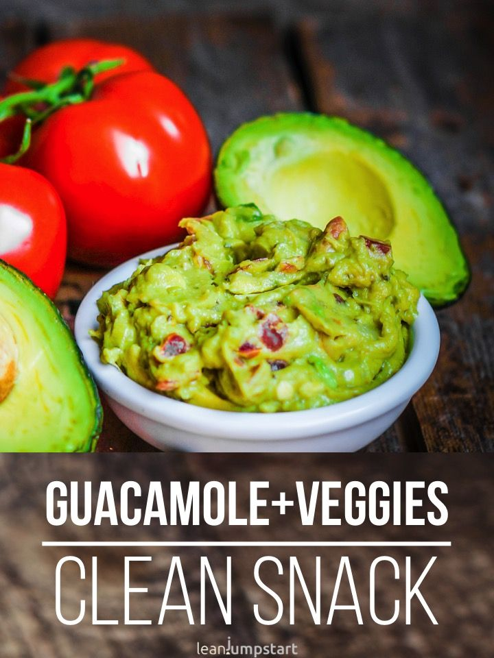 Clean Eating Snacks: Top 100 snack ideas & recipes for weight management. Chipotle  Guacamole RecipeHoly ...