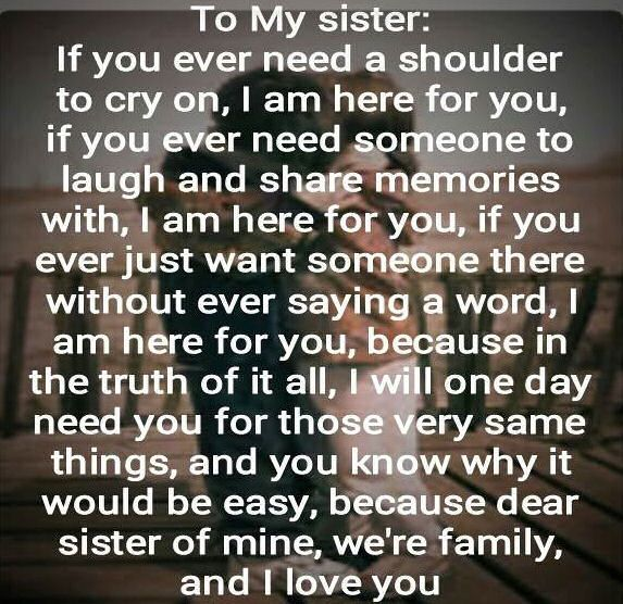 It's what being a sister is all about. Thanking God for my sister
