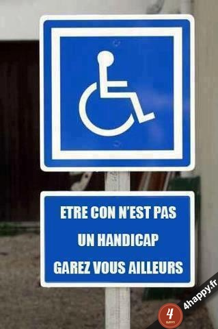 Etre con n'est pas un handicap