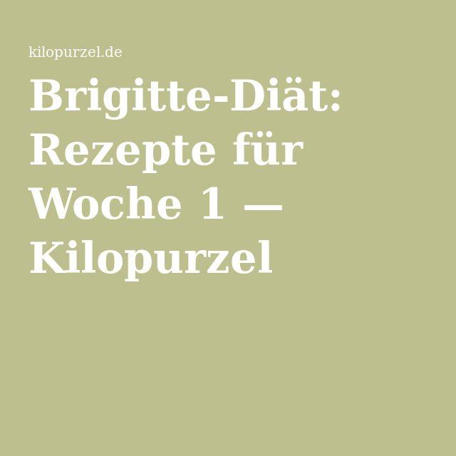 Brigitte-Diät: Rezepte für Woche 1 — Kilopurzel