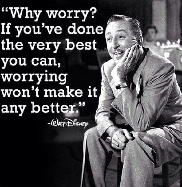 Stop beating yourself up...listen to Walt Disney... <3