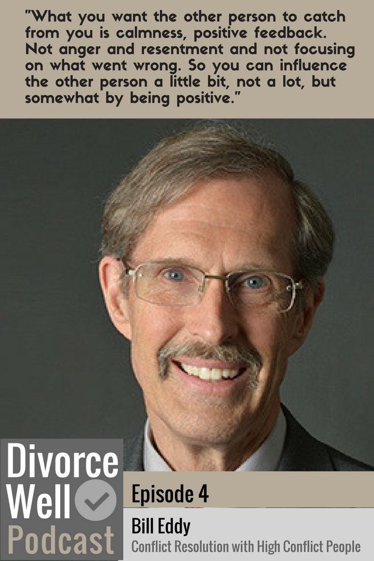 Is your partner emotionally explosive, regularly picking fights, and blaming others for all their troubles? Bill Eddy sheds light on how to manage conflict and communication with a high conflict person.  Bill Eddy is a lawyer, therapist, and mediator in San Diego. He is the President of the High Conflict Institute & developer of the New Ways for Families. #divorce #separation #mediation #coparenting #highconflict