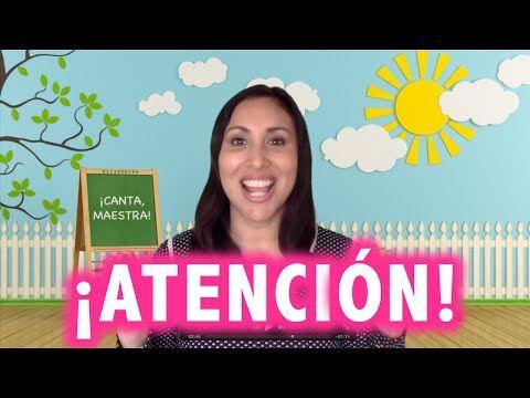 Hacer silencio + Prestar atención = ¡CANTA, MAESTRA! - YouTube