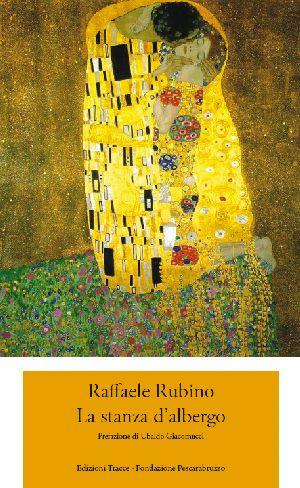 Raffaele Rubino - La stanza d'albergo