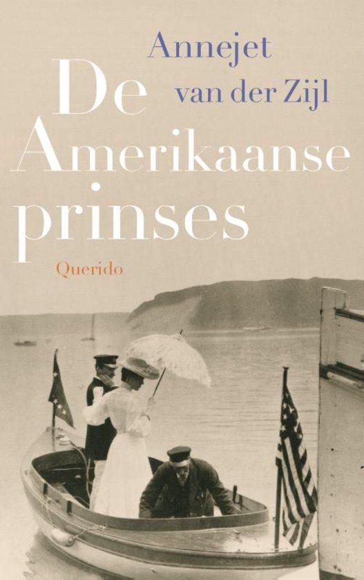 bol.com | De Amerikaanse prinses, Annejet van der Zijl | 9789021400730 | Boeken