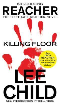 Killing Floor (Jack Reacher Series #1) by Lee Child   9781101147054   NOOK Book (eBook)   Barnes & Noble