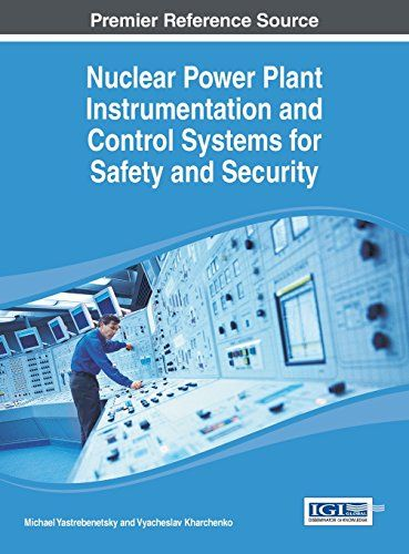 Download free Nuclear Power Plant Instrumentation and Control Systems for Safety and Security (Advances in Environmental Engineering and Green Technologies (Aeegt)) pdf