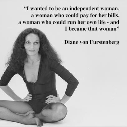 Diane von Furstenberg's guide to a fabulous life. Find this plus more inspirational quotes about life at Redonline.co.uk
