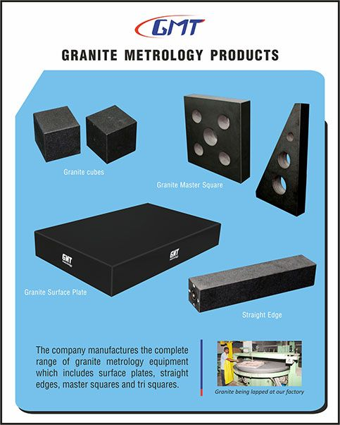 The company manufactures the complete range of granite metrology equipment which includes surface plates and master squares.