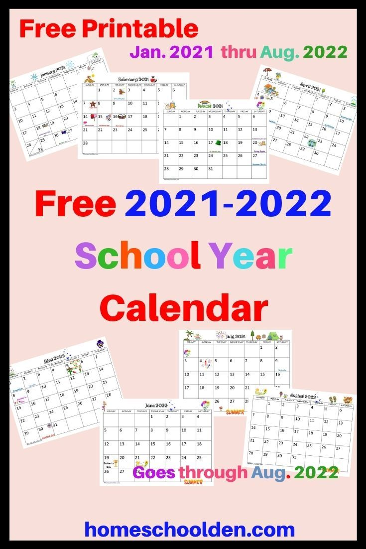 Uri Calendar 2022.Free Printable 2021 2022 School Year Calendar School Calendar Printables Homeschool Calendar Calendar Printables