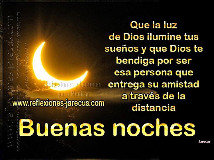 Buenas noches, que la luz de Dios ilumine tus sueños