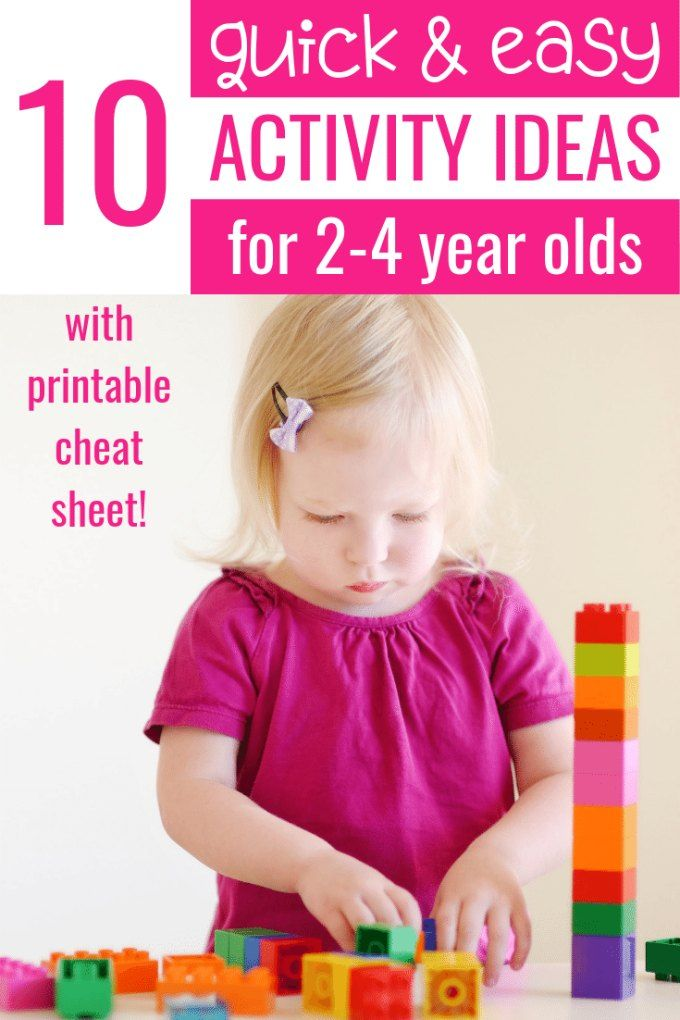 10 Quick and Easy Activities for 2-4 Year Olds