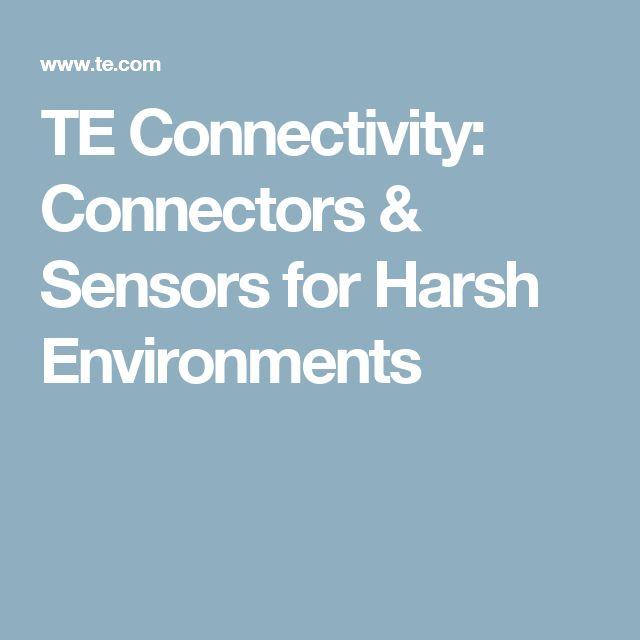 TE Connectivity: Connectors & Sensors for Harsh Environments