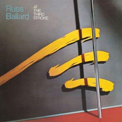 Russ Ballard - At Third Stroke
