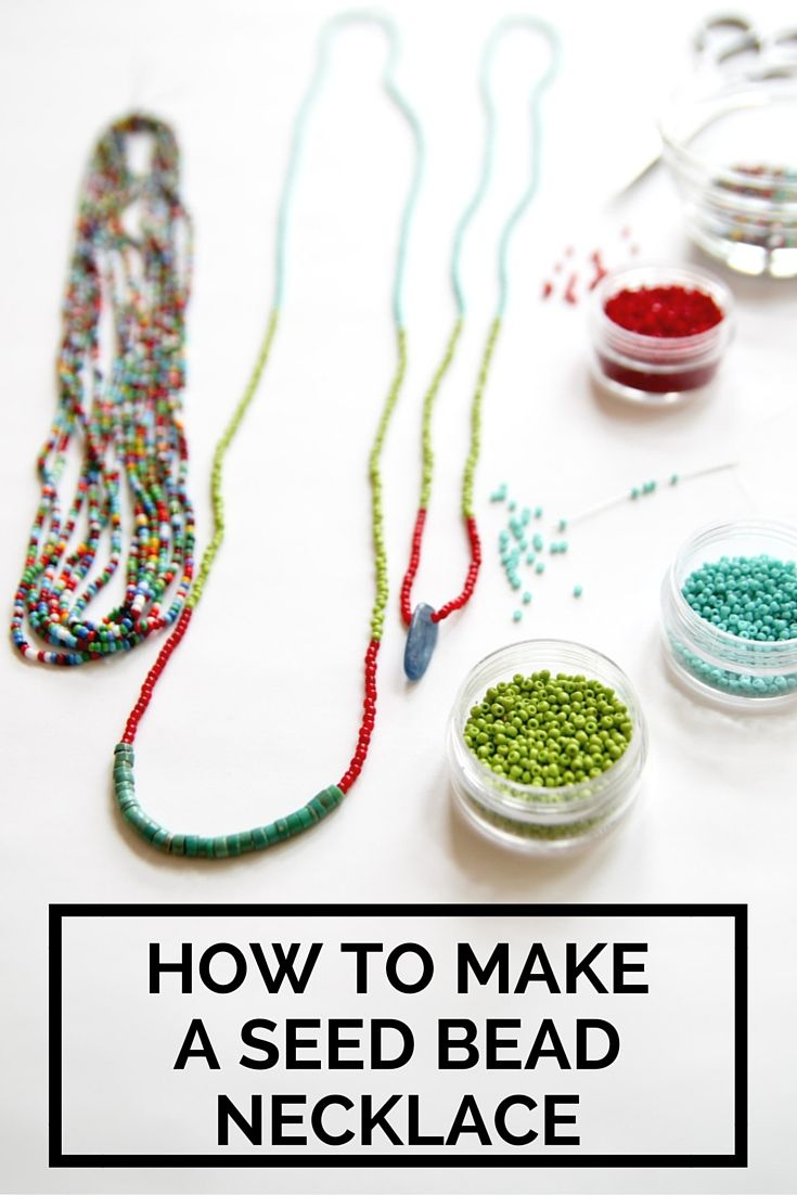 Create a simple seed bead necklace.                                                                                                                                                      More