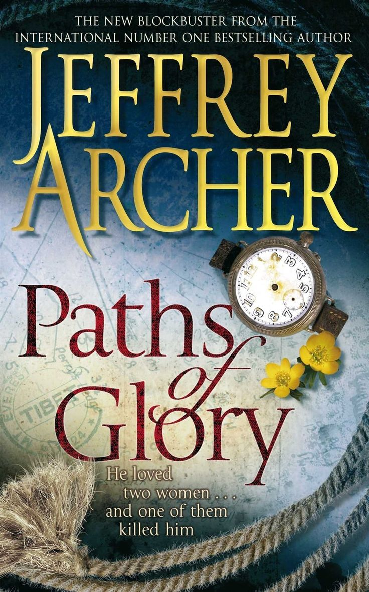 Paths of Glory [Paperback] [Sep 18, 2009] Jeffrey Archer]