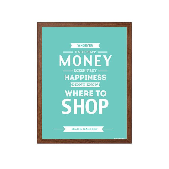 GOSSIP GIRL | Money Buys Happiness Poster : Modern Typography Art Wall Decor Print 8 x 10 | INSTANT Digital Download Printable