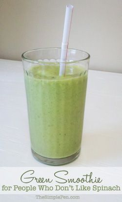 Green Smoothie {For People Who Don't Like Spinach}    TheSimplePen.com