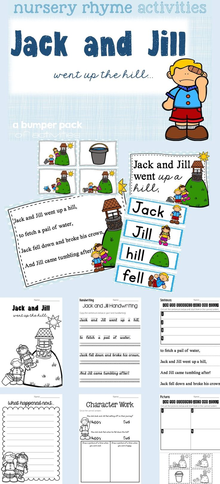 INCLUDED: - Posters (and black and white versions) - Sequencing Activities  - Large version for class display / lesson activity. - Large black and white version. - Sequencing PICTURES worksheets - Sequencing SENTENCED worksheets - Vocabulary display flashcards - Handwriting worksheets - Art attack colouring sheets - Matching rhyming words activity - Character work - Creative Writing work: * What happened next.. * Jack's Diary * Jill's Diary * Re - write the story AND MORE!!!!!!!