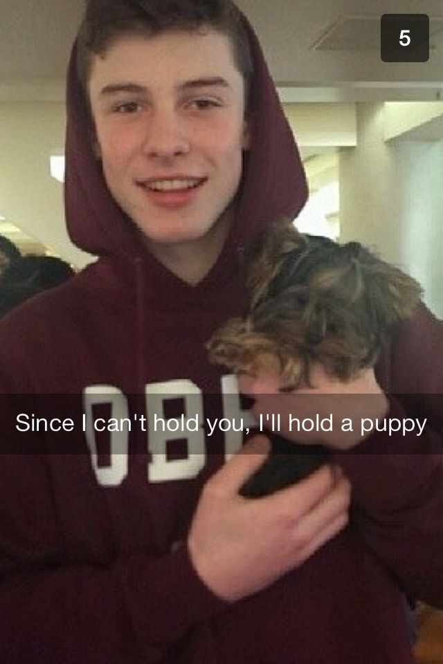 So cute , him; the puppy; & the cute snapchat message ❤