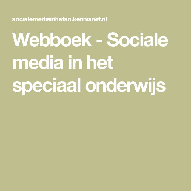 Webboek - Sociale media in het speciaal onderwijs