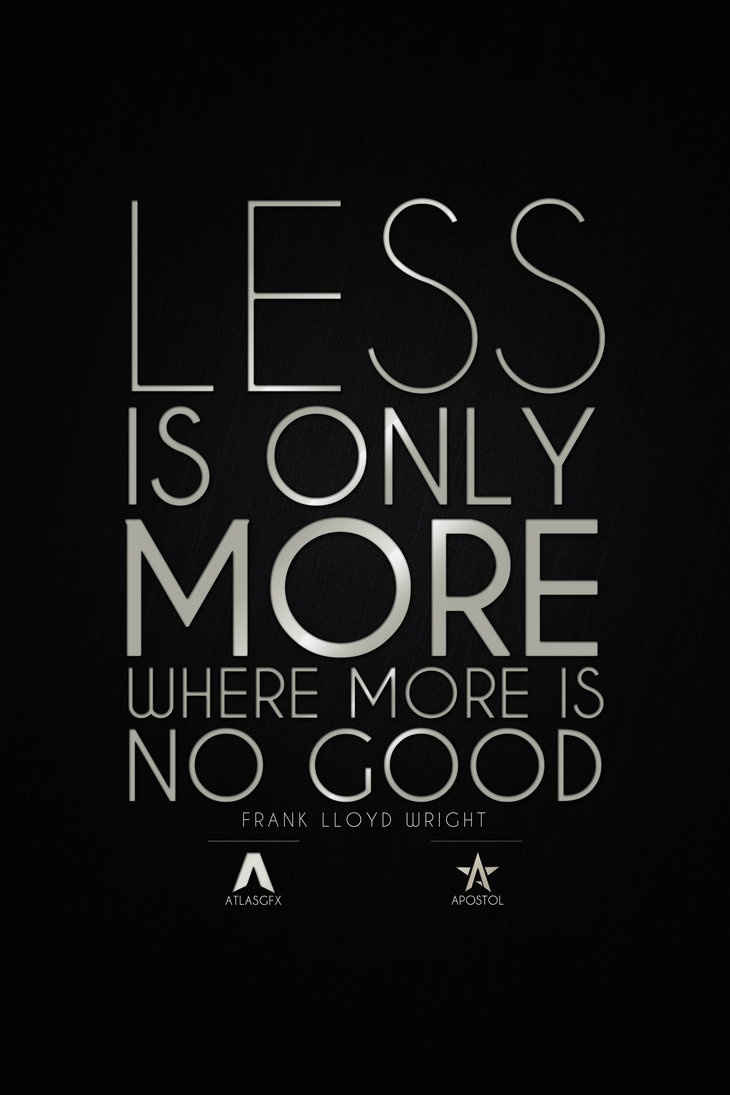 Poster design less is more -  Less Is Only More Where Frank Lloyd Wright