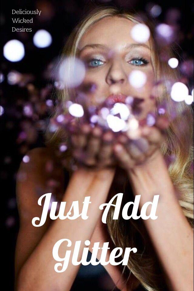 Just add glitter