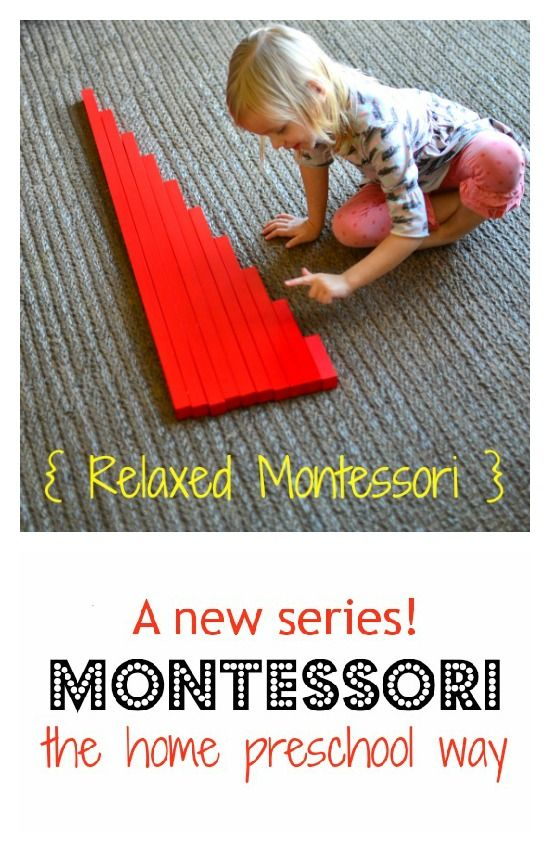 Want to learn more about Montessori and/or incorporate it into your preschool?  See how we're using it in traditional and non-traditional ways in our home preschool in this new series {Relaxed Montessori}