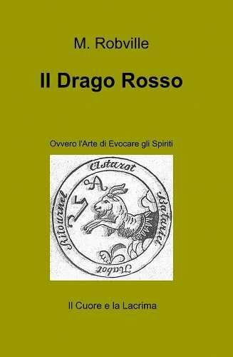 Prezzi e Sconti: Il #drago rosso m. robville New  ad Euro 18.00 in #Ilmiolibro self publishing #Libri