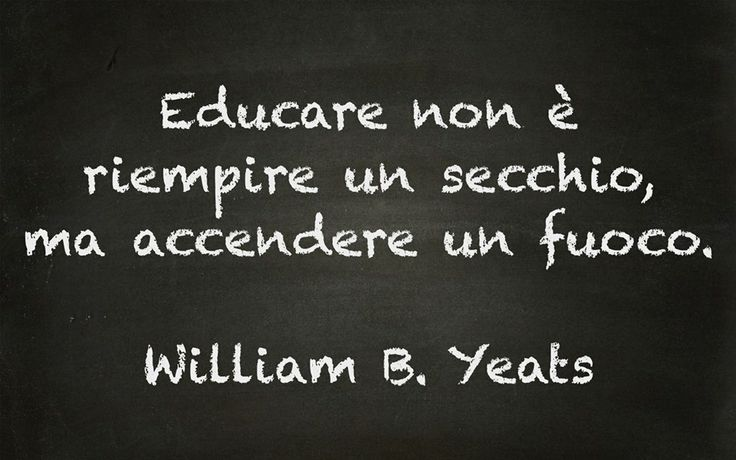 Educare - William Yeats