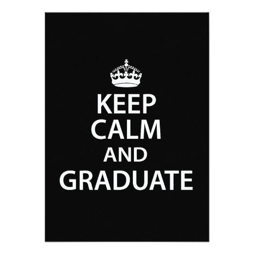 keep calm and graduate funny graduation 5 x 7 invitation card - Funny Graduation Invitations