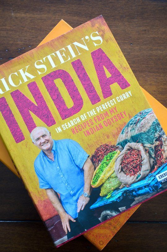Rick Stein's India: In Search of the Perfect Curry: Recipes from My Indian Odyssey - Rick Stein.
