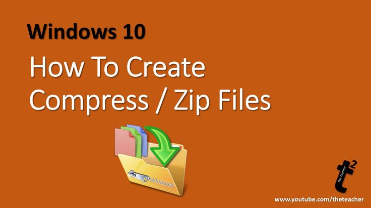Compressing Files in Windows 10 / 8.1 / 7