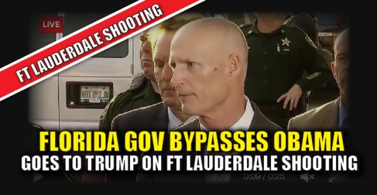 BREAKING VIDEO : Florida Gov Rick Scott Bypasses Obama Reaches out to Trump on Ft Lauderdale Shooting – TruthFeed