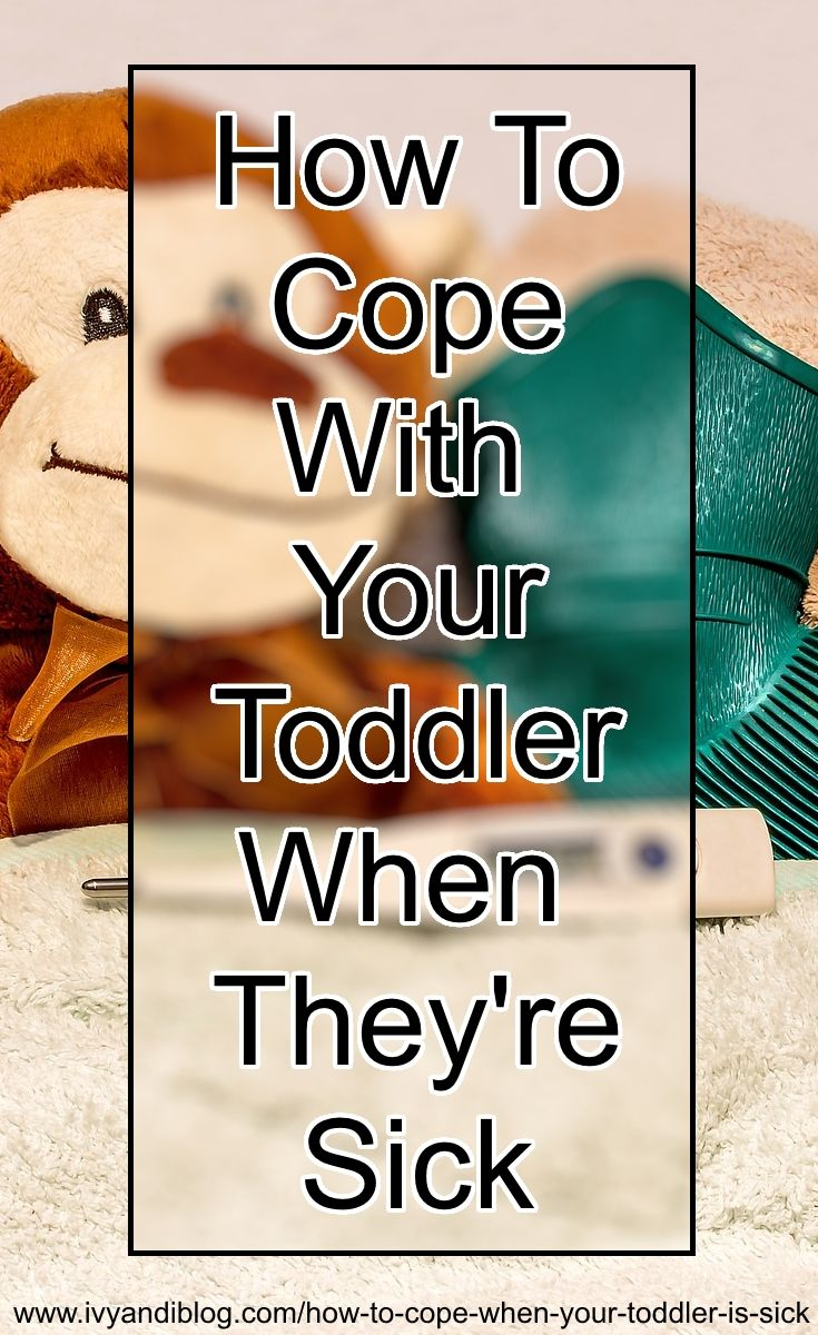 Coping With A Sick Toddler - Parenting Blog Discussion
