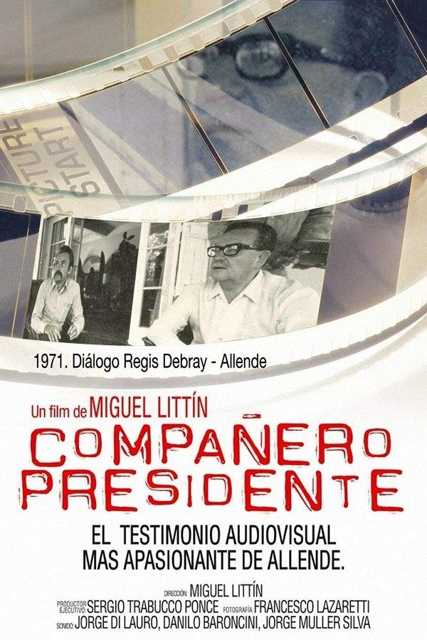 Restrospectiva de Miguel Littin. 'Compañero Presidente' (1971). Para más información clik en la imagen.