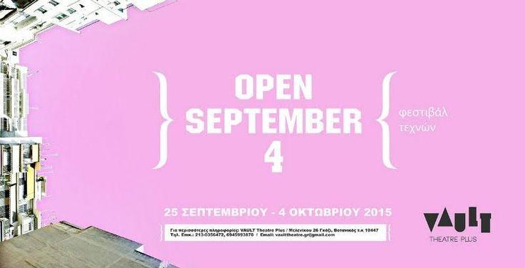 Φεστιβάλ Τεχνών : OPEN SEPTEMBER 4