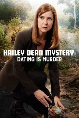 Hailey Dean Mystery: Dating Is Murder Poster