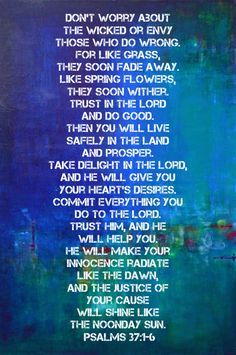 1000+ ideas about Psalm 37 on Pinterest | The Lord, Psalm 37 4 and God
