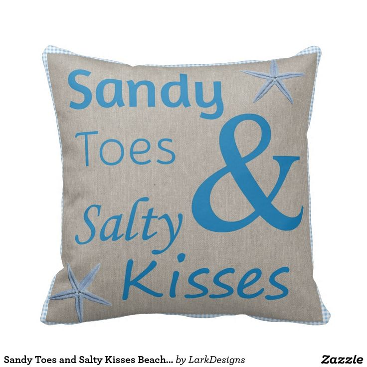 Sandy Toes and Salty Kisses Beach Life Quote Throw Pillow-Sandy Toes and Salty Kisses Beach Life Quote Coastal and beach house decor saying – Sandy Toes and Salty Kisses. This design features sea blue text on a faded linen background with a blue check gingham border and added decoration of blue starfish. Designed by Lark Designs