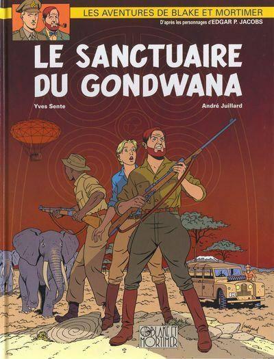 Blake et Mortimer (Éditions Blake et Mortimer) -18- Le sanctuaire du Gondwana - BD