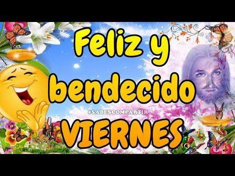 BUENOS DIAS, FELIZ Y BENDECIDO VIERNES¡¡FUNCIONA!!. Si no lo mandas en 3 días será LUNES. Frases para desear un #BuenDia o #FelizViernes