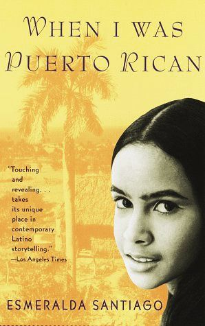 When I Was Puerto Rican by Esmeralda Santiago~Esmeralda Santiago's story begins in rural Puerto Rico, where her childhood was full of both tenderness and domestic strife, tropical sounds and sights as well as poverty. Growing up, she learned the proper way to eat a guava, the sound of tree frogs in the mango groves at night ...