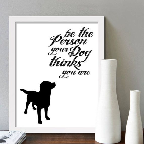 #DOG #DOGLOVER #DOGS #DOGPERSON BE THE PERSON YOUR DOG THINKS YOU ARE #QUOTES #DOGQUOTES #ETSYFINDS #DOGPRINTS #DOGGY #ILOVEDOGS #ETSY #ETSYPRINTS #ETSYLOVE #ETSYSELLER https://www.etsy.com/uk/listing/475369082/best-seller-dog-quote-print-printable?ref=shop_home_active_14